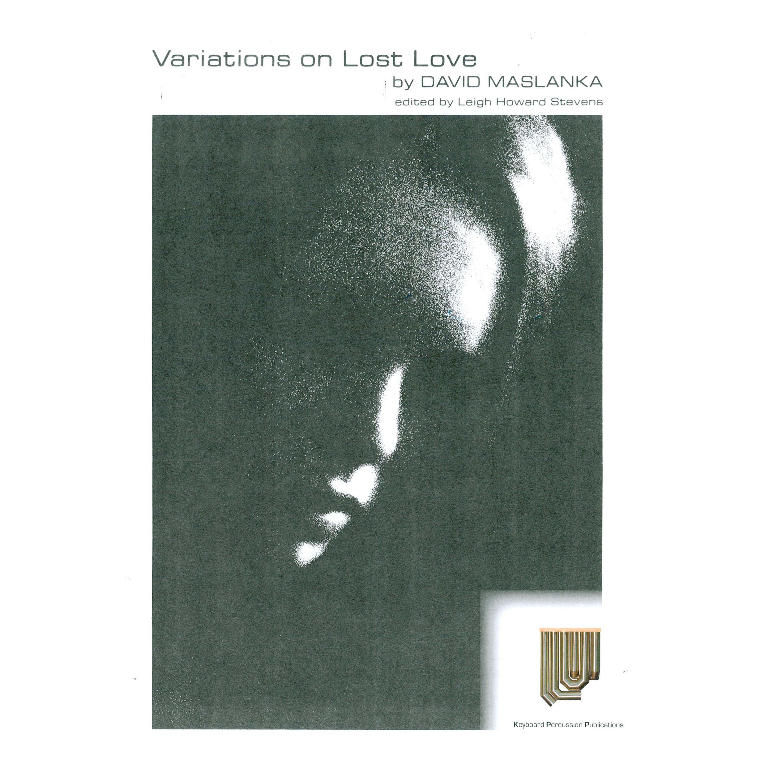 Variations on Lost Love by David Maslanka