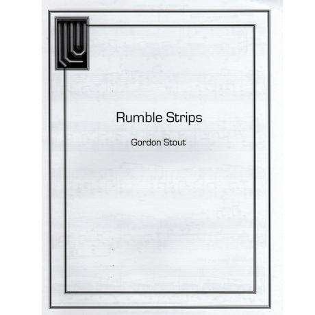 Rumble Strips by Gordon Stout
