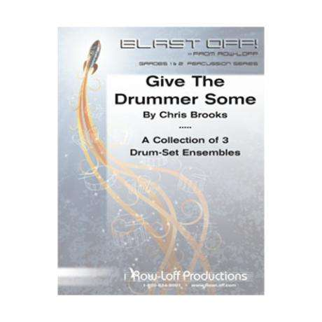 Give the Drummer Some by Chris Brooks