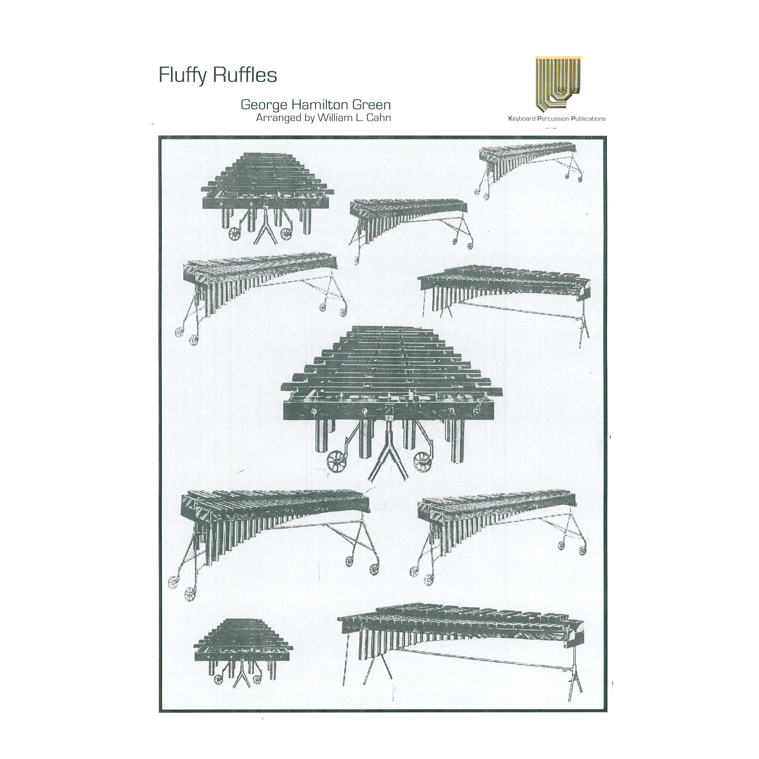 Fluffy Ruffles by George Hamilton Green arr. William L. Cahn