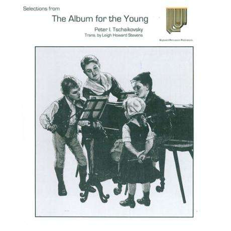 Album for the Young by Tchaikovsky arr. Leigh Howard Stevens