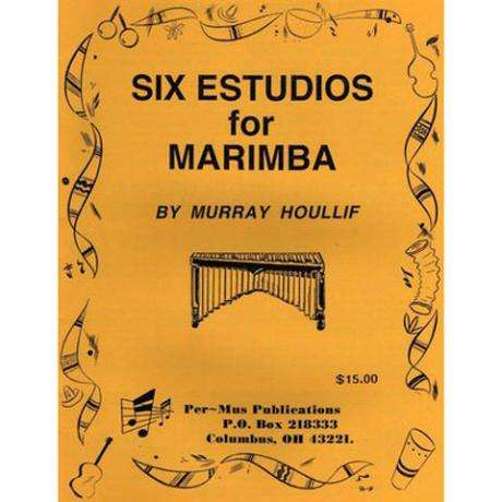 Six Estudios for Marimba by Murray Houllif
