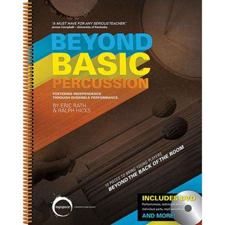 Beyond Basic Percussion by Eric Rath & Ralph Hicks