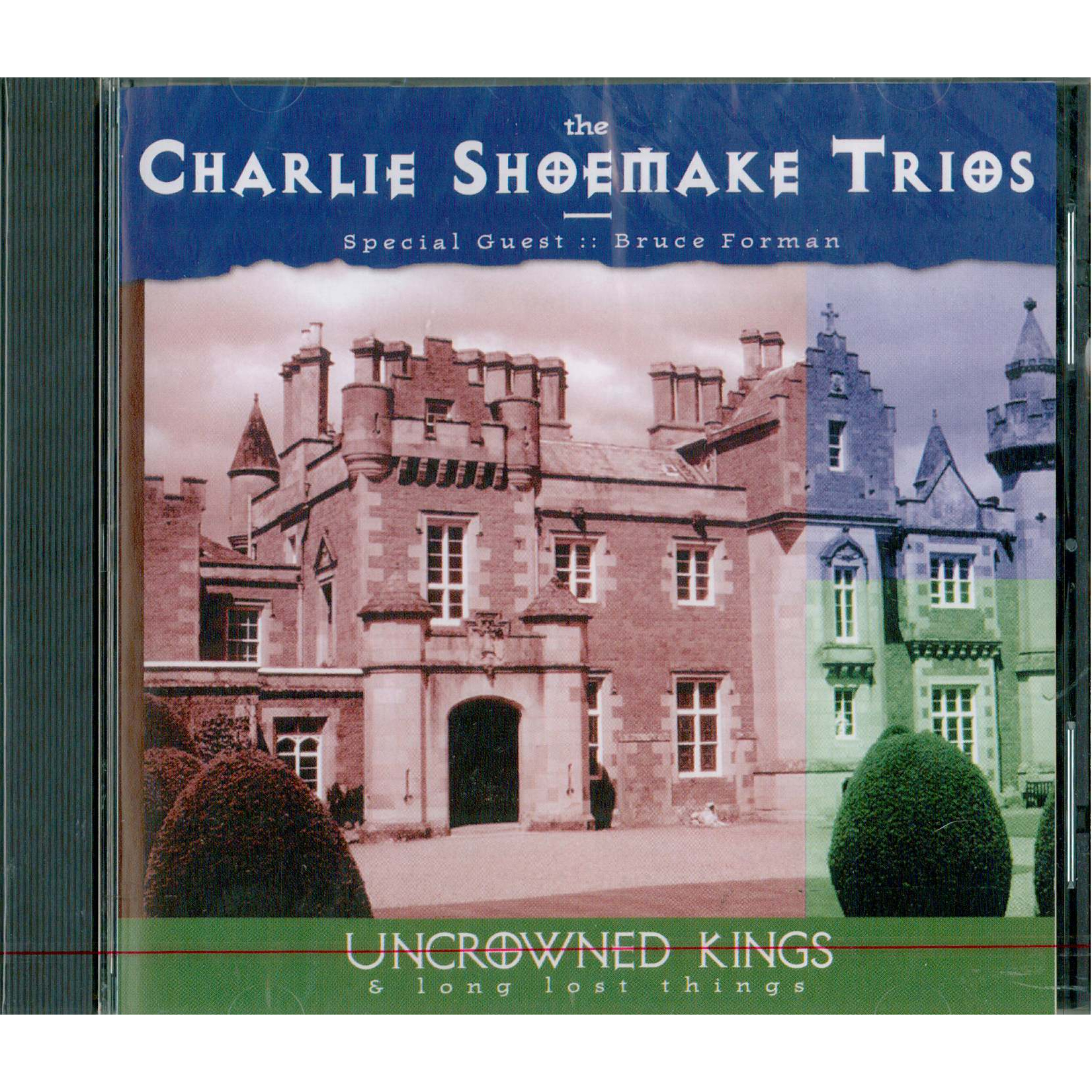 Charlie Shoemake - Uncrowned Kings