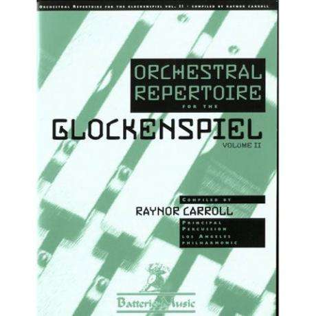 Orchestral Repertoire for the Glockenspiel - Vol. 2 by Raynor Carroll