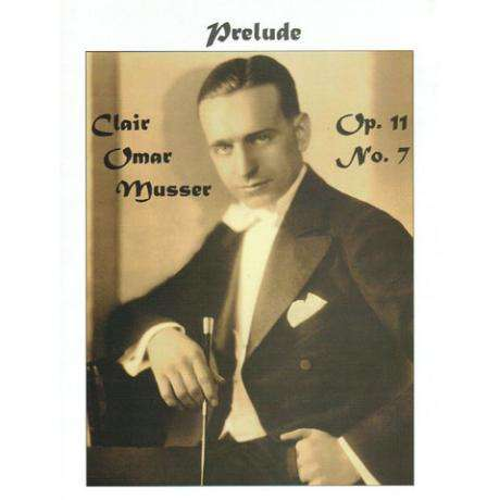 Prelude Op. 11 No. 7 (D Major) by Clair Omar Musser