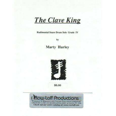 The Clave King by Marty Hurley