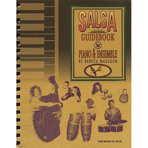 Salsa Guidebook for Piano & Ensemble by Rebeca Mauleon