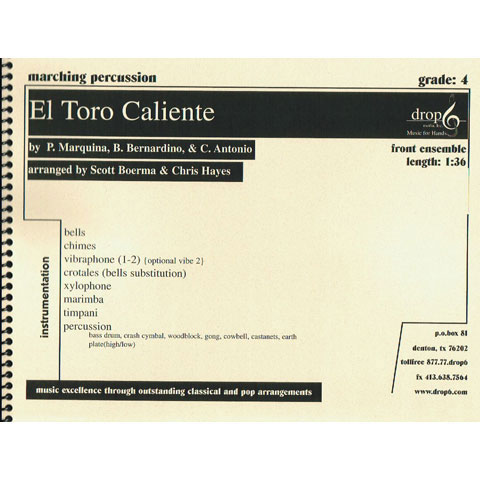 El Toro Caliente by Marquina, Bernardino, and Antonio arr. Boerma and Hayes