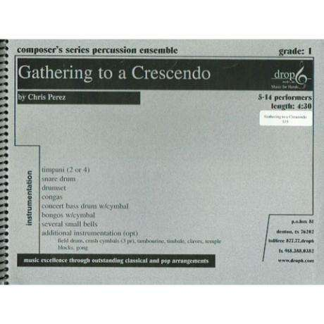 Gathering to a Crescendo by Chris Perez