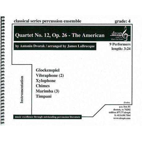 Quartet No. 12, Op.26 - The American by Dvorak arr. LeBreque