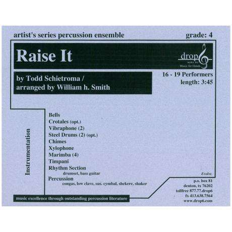 Raise It by Todd Schietroma arr. Smith