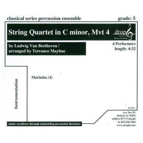 String Quartet in C Minor, Mvt. 4 by Beethoven arr. Mayhue