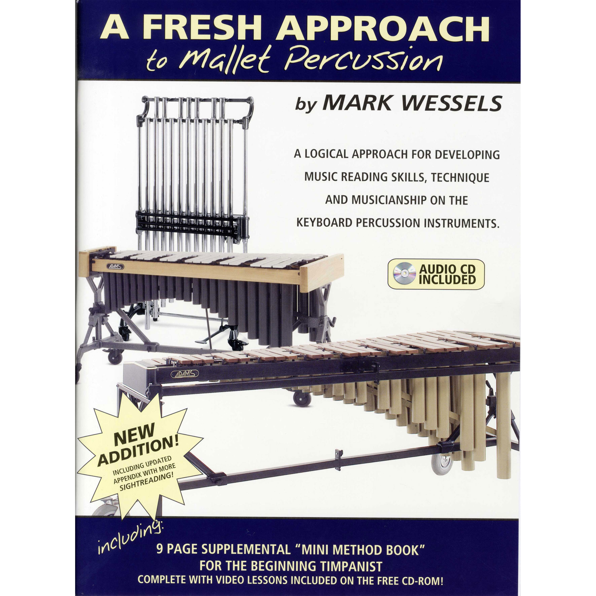 A Fresh Approach to Mallet Percussion by Mark Wessels