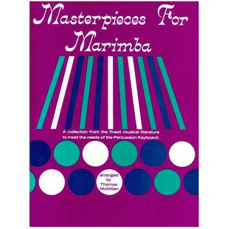 Masterpieces for Marimba by Thomas McMillan