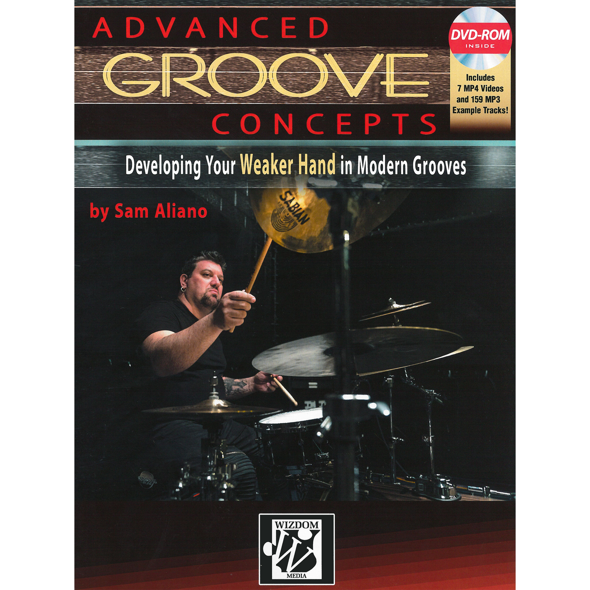 Advanced Groove Concepts by Sam Aliano (with DVD)
