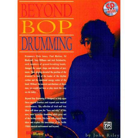 Beyond Bop Drumming by John Riley