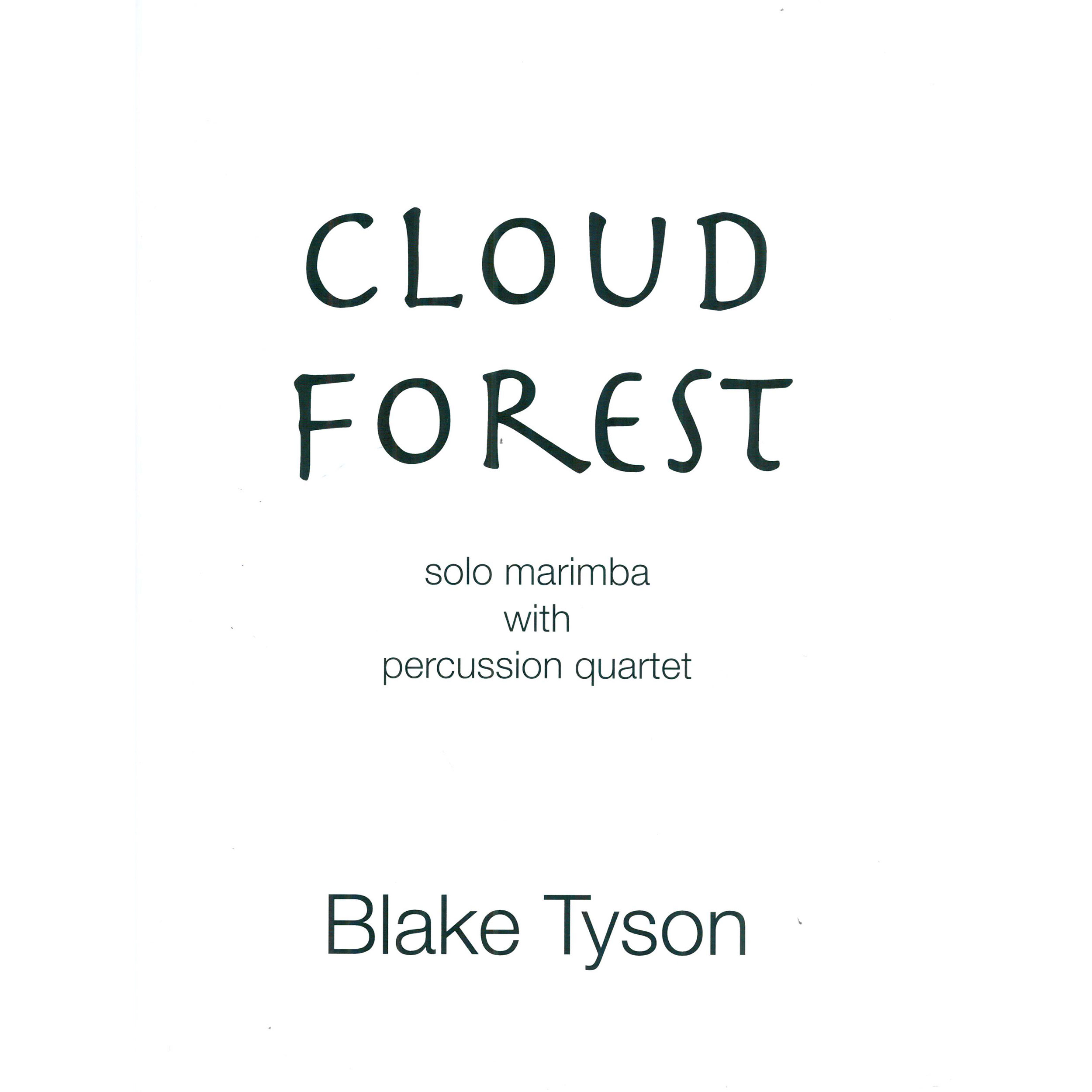 Cloud Forest by Blake Tyson