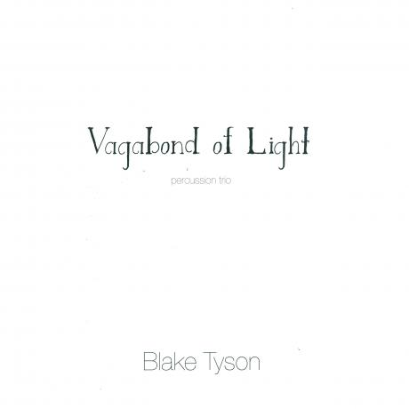 Vagabond of Light by Blake Tyson