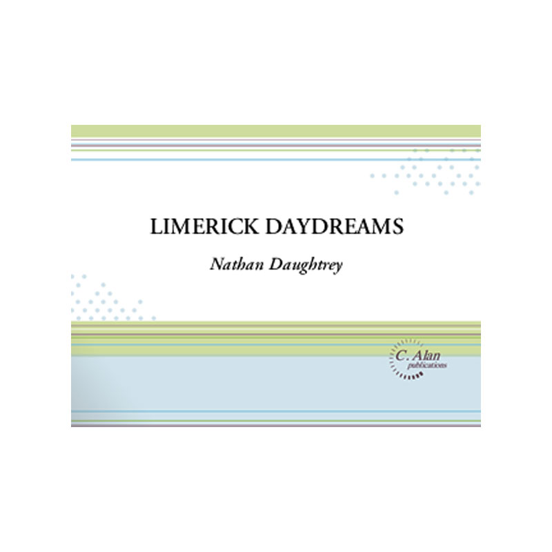 Limerick Daydreams by Nathan Daughtrey