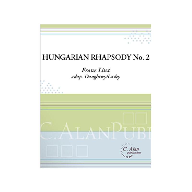 Hungarian Rhapsody No. 2 by Liszt arr. Daughtrey/Lasley
