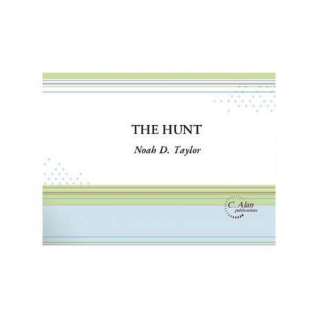 The Hunt by Noah D. Taylor