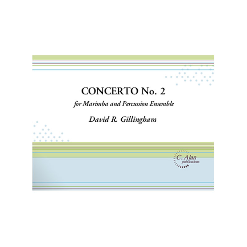 Concerto No. 2 for Marimba & Percussion Orchestra by Gillingham/Daughtrey