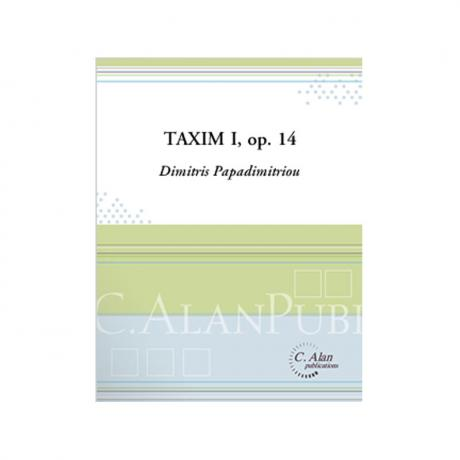 Taxim I, Op. 14 by Dimitris Papadimitriou