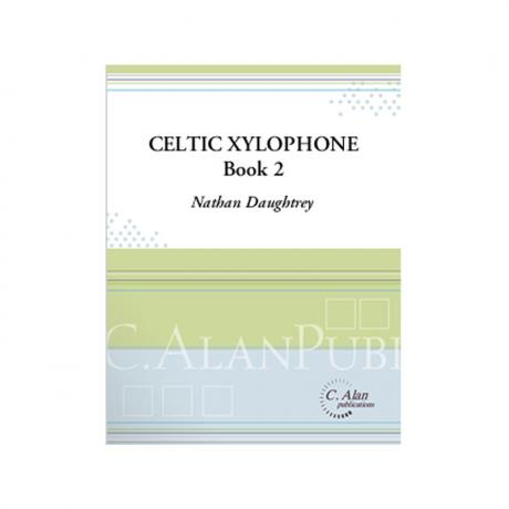 Celtic Xylophone, Book 2 (Piano Reduction) by Nathan Daughtrey