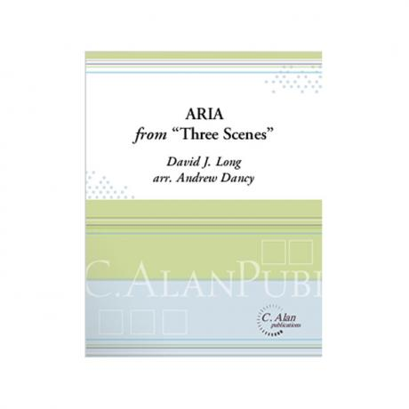 Aria from 'Three Scenes' by David J. Long arr. A. Dancy