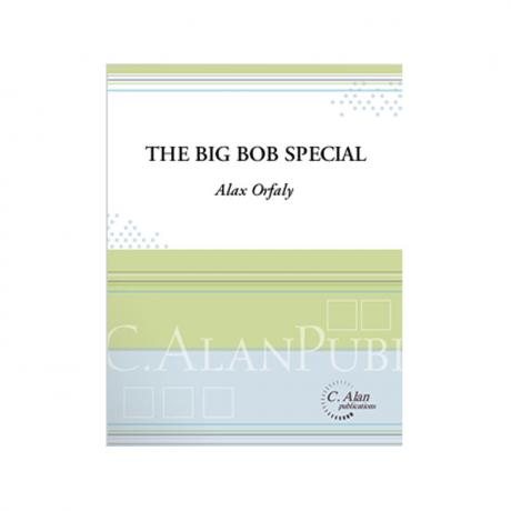 The Big Bob Special by Alex Orfaly