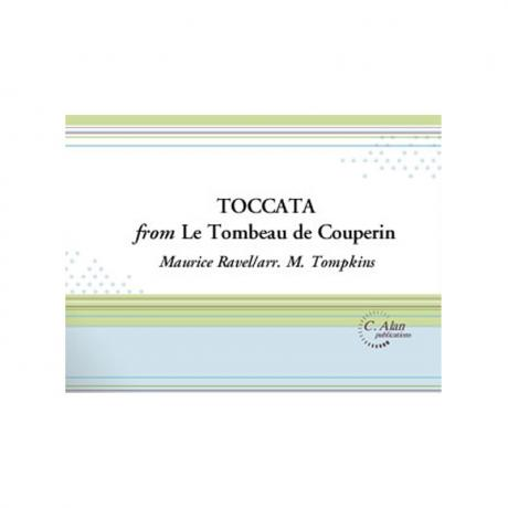Toccata from 'Le Tombeau de Couperin' by Maurice Ravel arr. M. Tompkins
