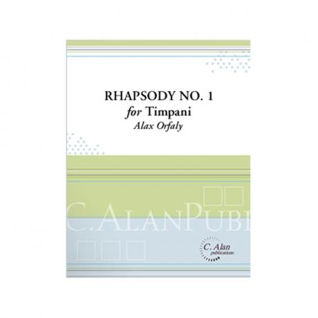 Rhapsody No. 1 for Timpani by Alex Orfaly