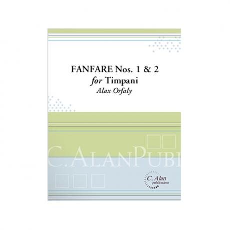 Fanfares Nos. 1 & 2 for Timpani by Alex Orfaly