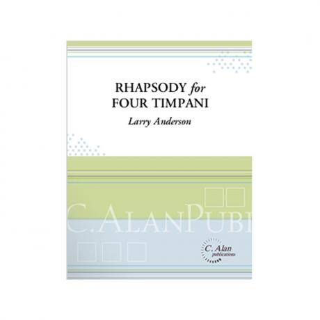 Rhapsody for Four Timpani by Larry Anderson