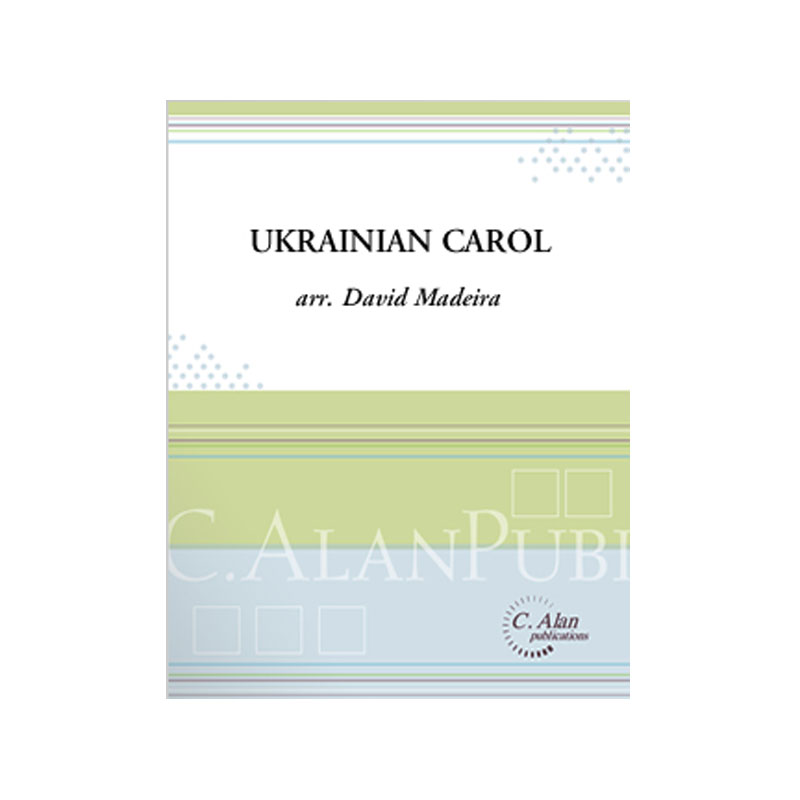 Ukrainian Carol (Carol of the Bells) arr. David Madeira