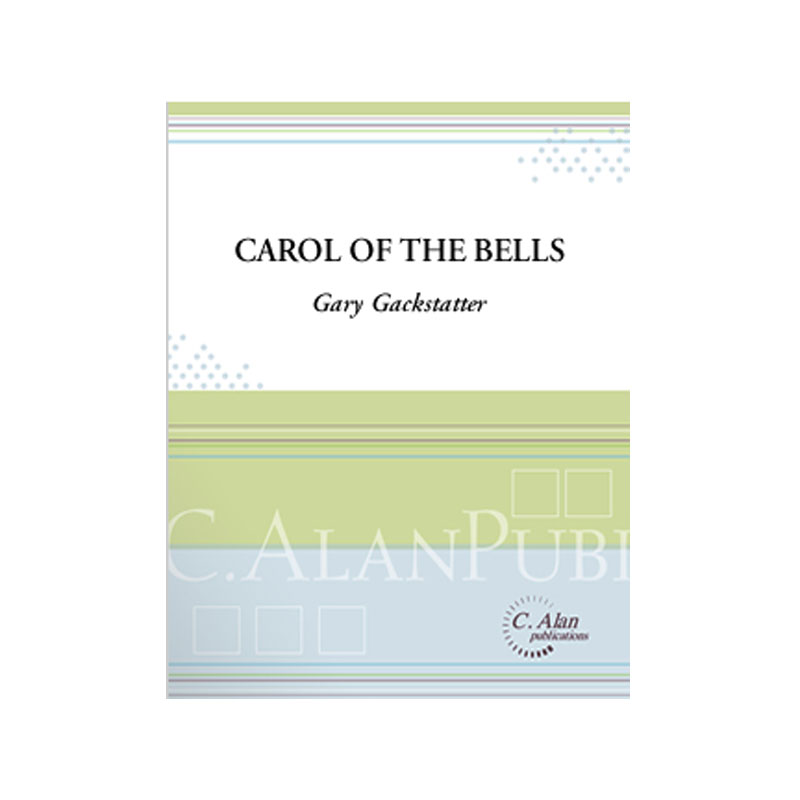 Carol of the Bells arr. Gary Gackstatter