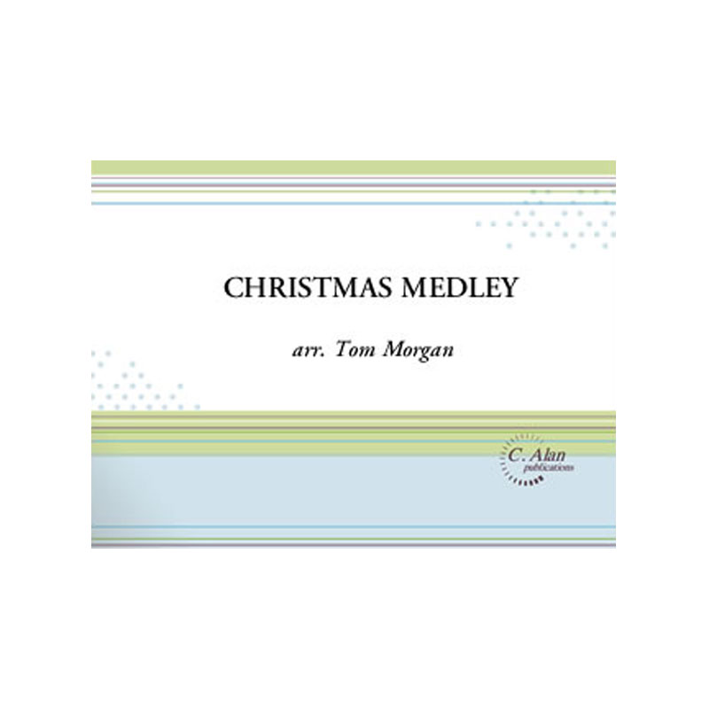 C. Alan Publications Christmas Medley arr. Tom Morgan