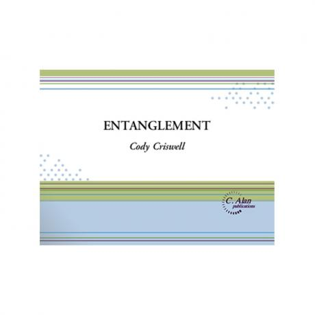 Entanglement by Cody Criswell