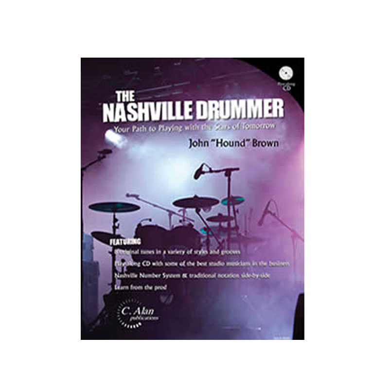 "The Nashville Drummer (with Play-Along CD) by John ""Hound"" Brown"