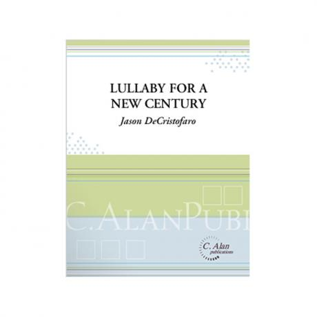 Lullaby for a New Century by Jason DeCristofaro