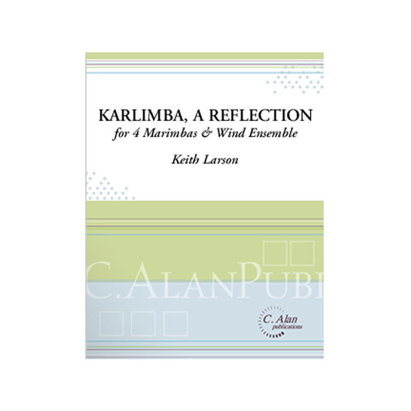 Karlimba, A Reflection (with Piano Reduction) by Keith Larson