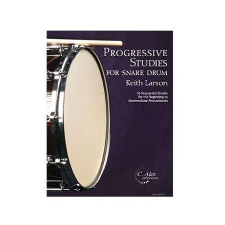 Progressive Studies for Snare Drum by Keith Larson