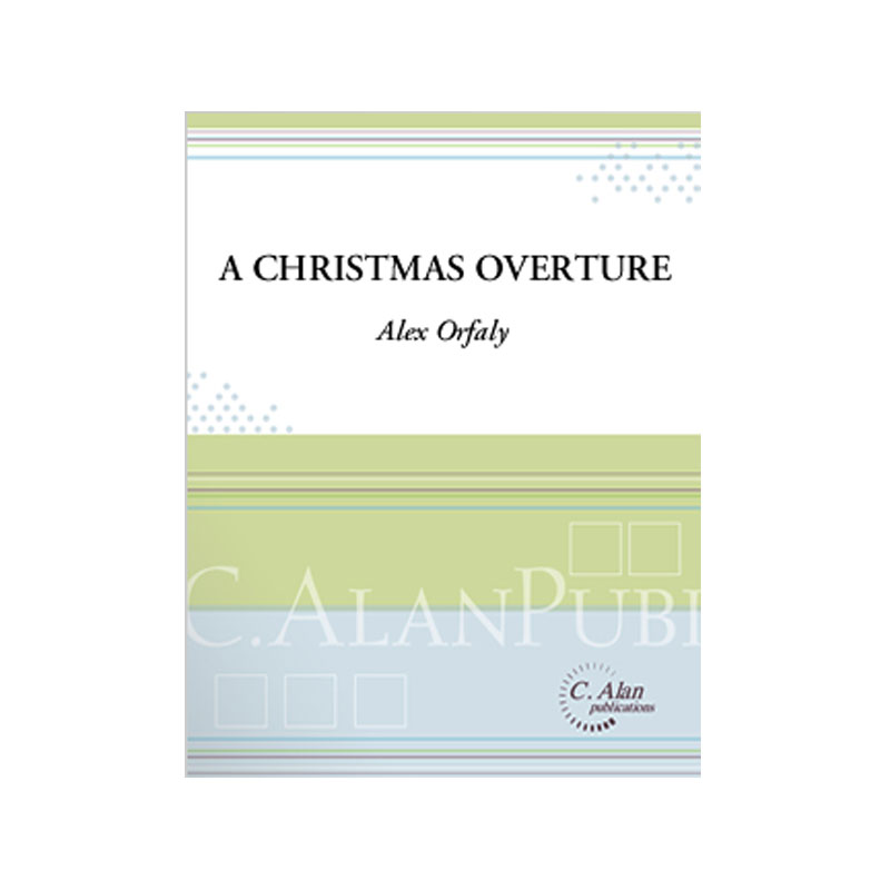 A Christmas Overture by Alex Orfaly