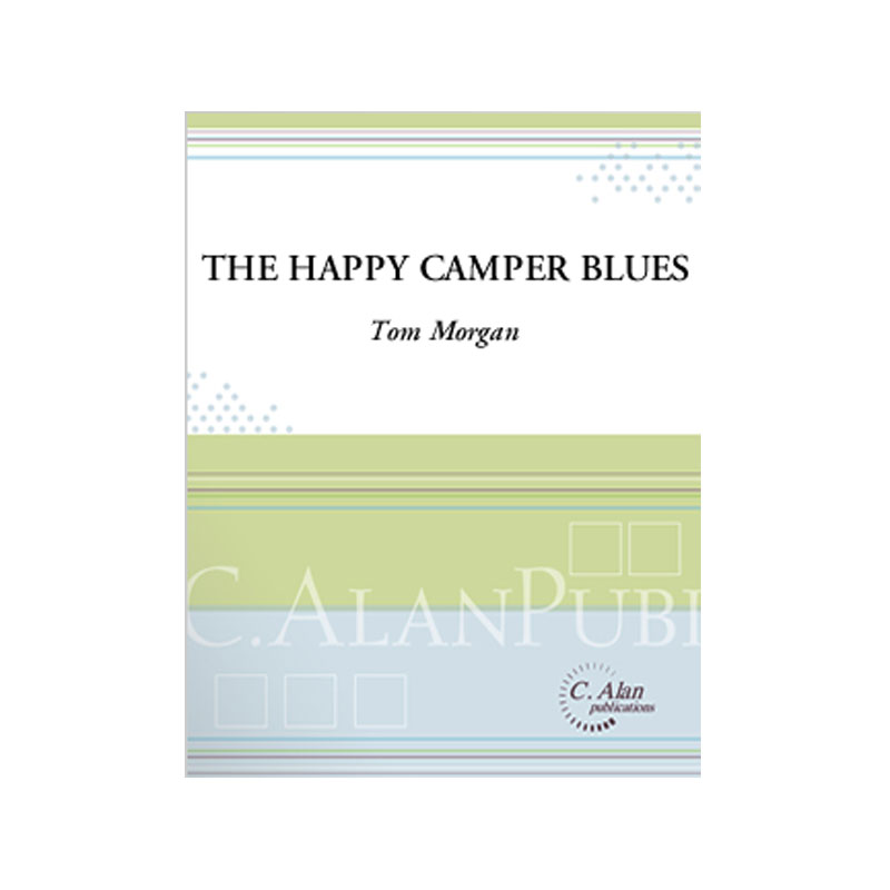 The Happy Camper Blues by Tom Morgan