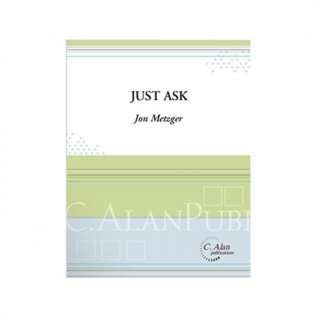 Just Ask by Jon Metzger