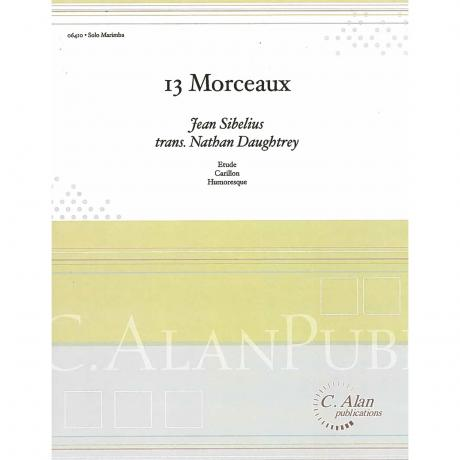 13 Morceaux (Selections) by Sibelius, arr. Daughtrey