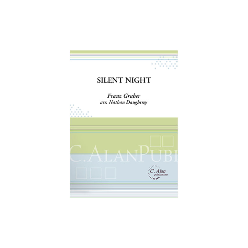 Silent Night by Franz Gruber arr. Nathan Daughtrey