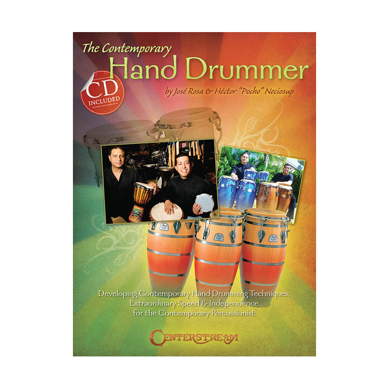 The Contemporary Hand Drummer by Jose Rosa & Hector Neciosup