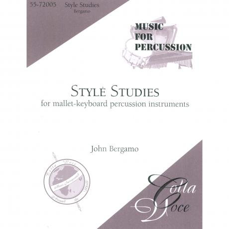Style Studies for Mallet-Keyboard Percussion Instruments by John Bergamo